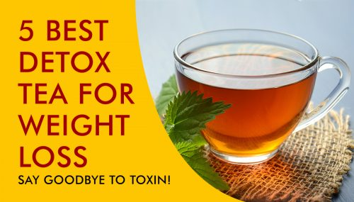 5 Best Detox Tea For Weight Loss - Jane Jackson